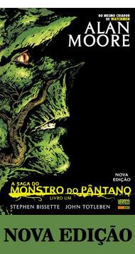 A Saga do Monstro do Pântano: Livro Um