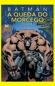 Batman A Queda do Morcego Vol 01