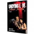 The Undying Love - Amor Imortal Vol. 01