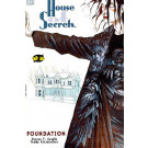 House of Secrets: Foundation
