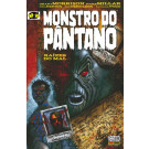 Monstro do Pântano: Raízes do Mal -Vol 01