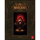World of Warcraft - Crônica vol.01