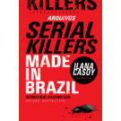 Serial Killers: Made in Brazil