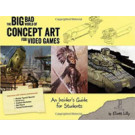 The Big Bad World of Concept Art for Video Game