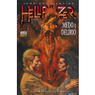 Hellblazer - Infernal Vol. 04: Medo e Delírio