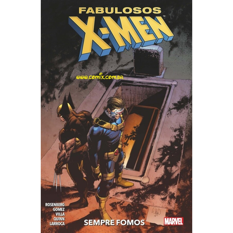 Fabulosos X-Men Vol 04  Sempre Fomos