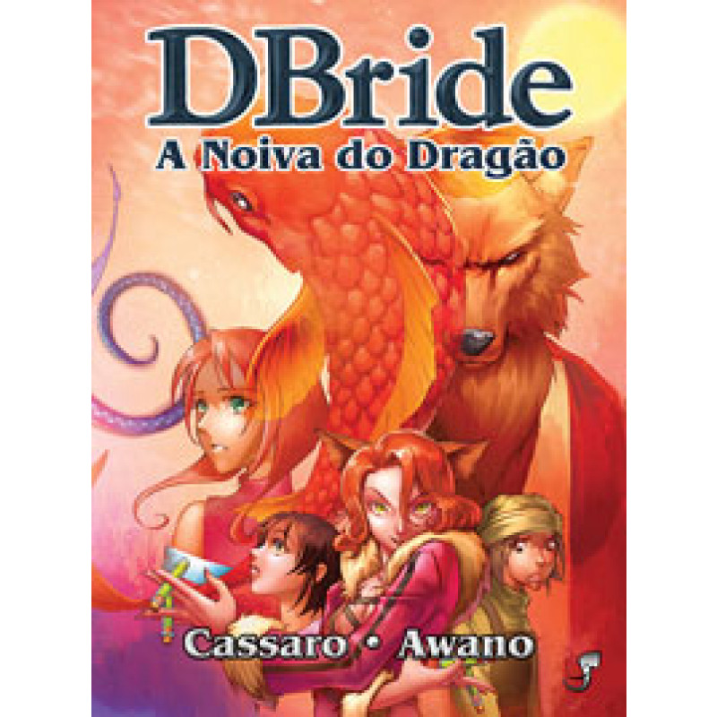 DBride - A Noiva do Dragão