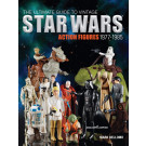 The Ultimate Guide to Vintage Star Wars Action Figures, 1977-1985 (Inglês) Capa Brochura